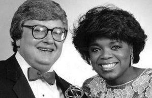 Ebert and Winfrey even dated for a while in Chicago.